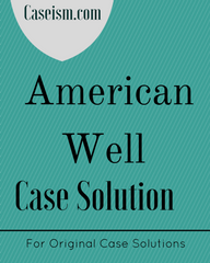 american well case analysis