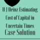 H J Heinz Estimating Cost of Capital in Uncertain Times Case Solution