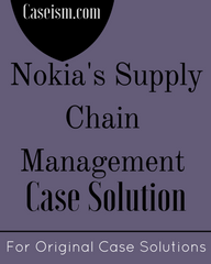 Nokia's Supply Chain Management Case Solution