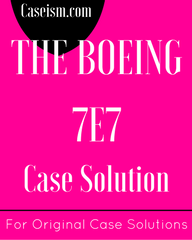 boeing 7e7 case study solution