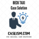 BECK TAXI Case Solution