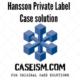 Hansson Private Label case solution