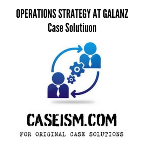galanz case study Answer to case study operations strategy at galanzshould galanz continue to  expand its capacity through outsourcing arrangements.