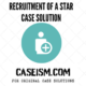RECRUITMENT OF A STAR CASE SOLUTION