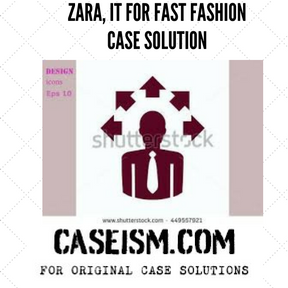 Zara fast fashion case study summary