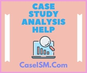 Case Study Analysis Help