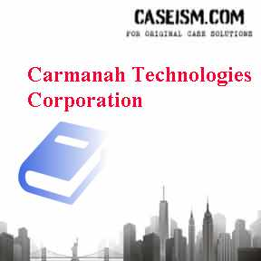 Carmanah Technologies Corporation Case Solution
