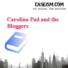 Carolina Pad and the Bloggers Case Solution