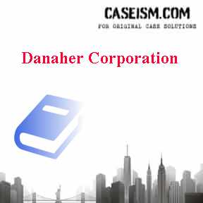 Danaher Corporation Case Solution