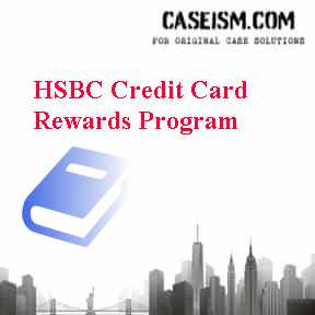 HSBC Credit Card Rewards Program Case Solution