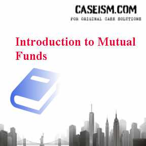 Introduction to Mutual Funds Case Solution