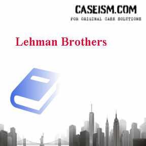 lehman brothers case study harvard
