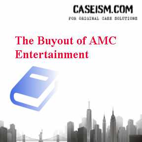 The Buyout of AMC Entertainment Case Solution