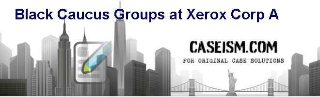 xerox case study harvard