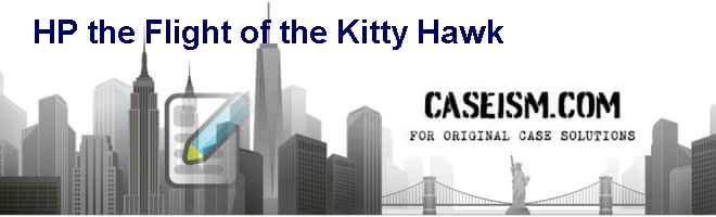 HP- the Flight of the Kitty Hawk Case Solution