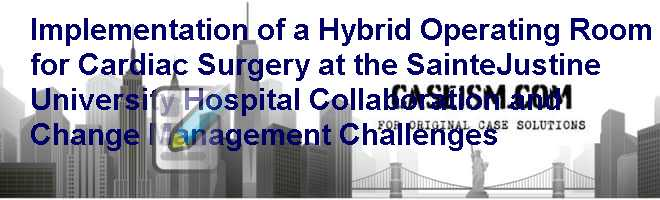 Implementation of a Hybrid Operating Room for Cardiac
