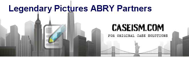 Legendary Pictures & ABRY Partners Case Solution