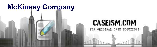 McKinsey & Company Case Solution