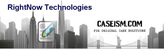 RightNow Technologies Case Solution