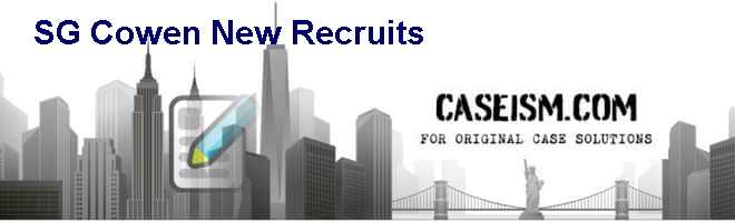 SG Cowen: New Recruits Case Study Memo