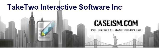 Take-Two Interactive Software Inc. Case Solution